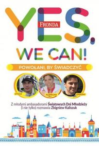 Yes, we can! Powo艂ani by 艣wiadczy膰