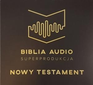 Biblia Audio. Superprodukcja. Nowy Testament (audiobook CD)